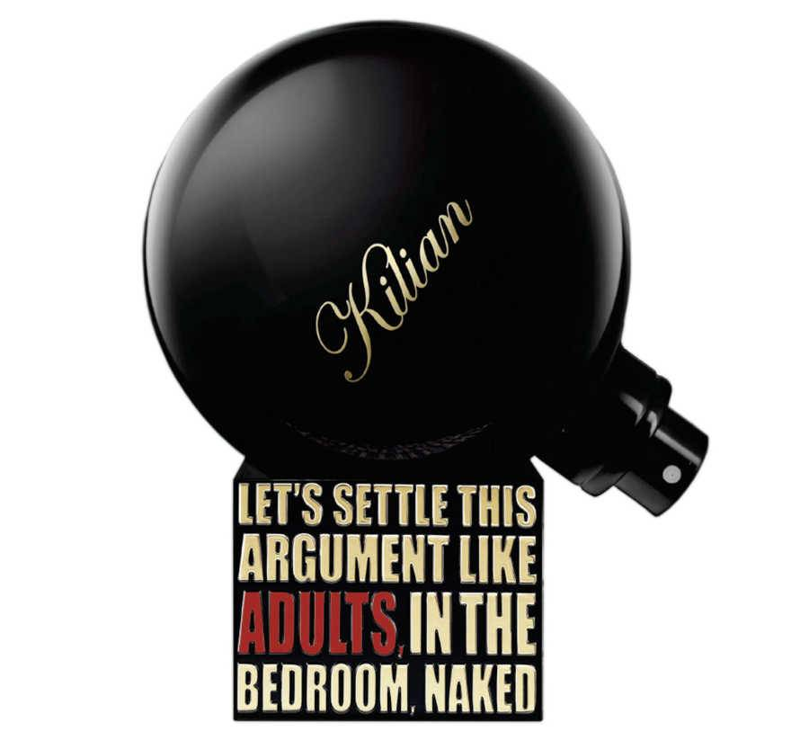 Масло Kilian «Let's Settle This Argument Like Adults, In The Bedroom, Naked By»